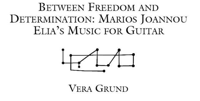 Vera Grund, Between Freedom and Determination: Marios Joannou Elia's Music for Guitar, in: Perspectives of New Music, Vol. 53, Nr. 2, ed. by Robert Morris, Hohn Rahn (Seattle, WA, 2015).