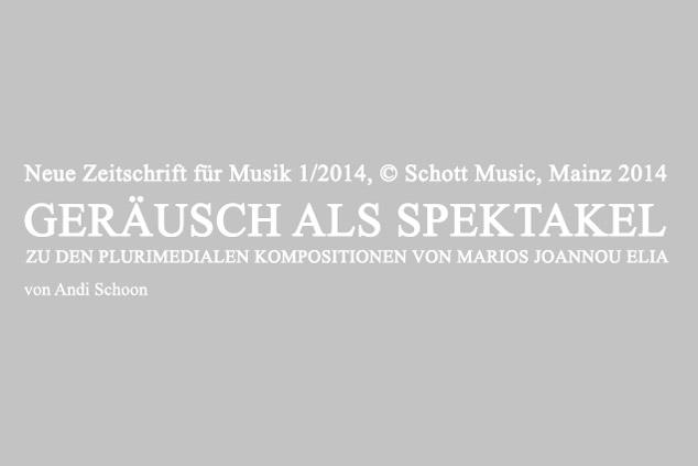 Marios Joannou Elia - Neue Zeitschrift für Musik 1/2014 (Schott Music)
