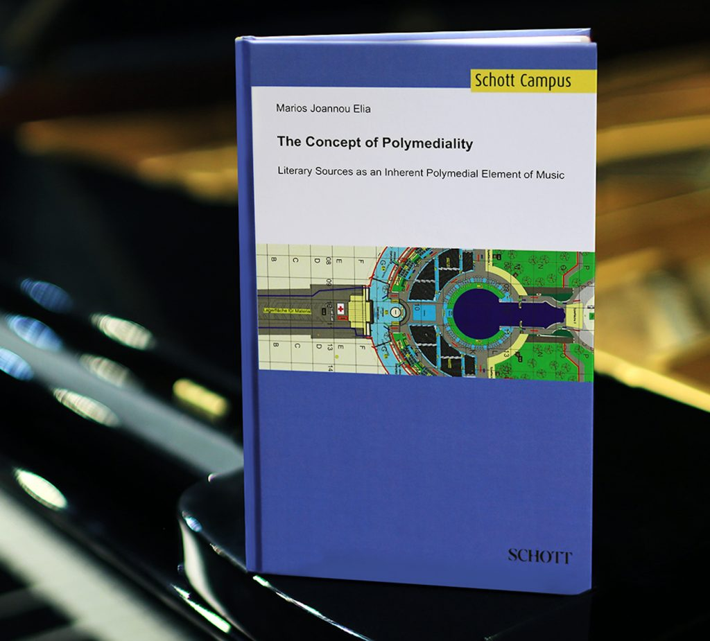 Marios Joannou Elia: The Concept of Polymediality, Schott Music, Mainz, 2017